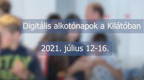 Digitális alkotónapok, 2021.07.12-16.